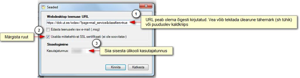 3. Esmakordsel plugina kasutamisel sisesta seadete aknas väljale Webdesktop teenuse URL aadress https://dok.ut.ee/wdaw/?page=mail_service&classifiers=true.